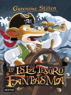 cover image of La isla del tesoro fantasma