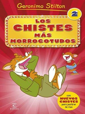 cover image of Los chistes más morrocotudos 2