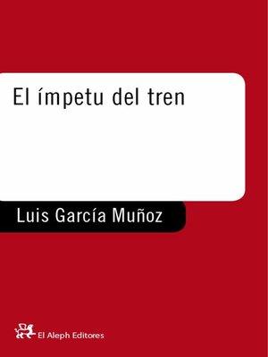 cover image of El ímpetu del tren