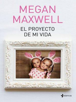 cover image of El proyecto de mi vida