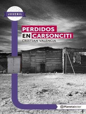 cover image of Perdidos en carsonciti--Planeta Lector