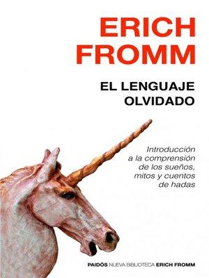 cover image of El lenguaje olvidado