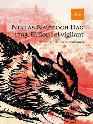 cover image of 1793. El llop i el vigilant
