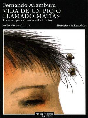 cover image of Vida de un piojo llamado Matías