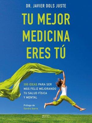 cover image of Tu mejor medicina eres tú