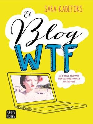 cover image of El blog WTF