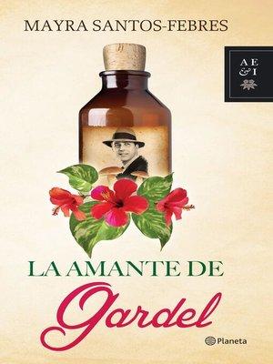cover image of La amante de Gardel