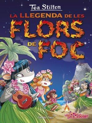 cover image of La llegenda de les flors de foc