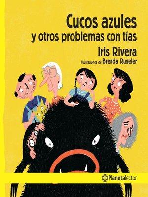 cover image of Cucos azules y otros problemas con tías
