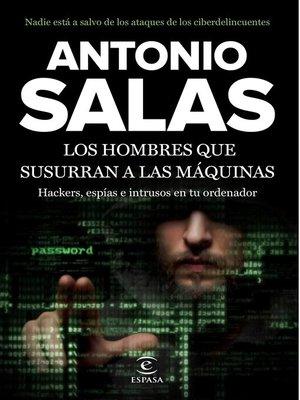 cover image of Los hombres que susurran a las máquinas