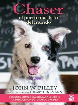 cover image of Chaser, el perro más listo del mundo