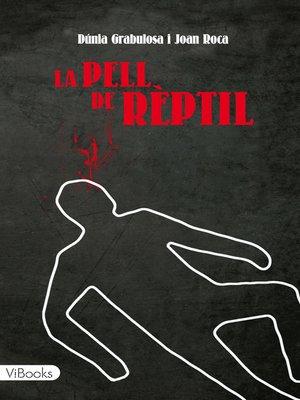 cover image of La pell de rèptil
