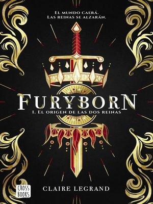 cover image of Furyborn 1. El origen de las dos reinas (Edición mexicana)