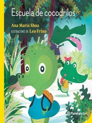 cover image of Escuela de cocodrilos