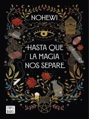 cover image of Hasta que la magia nos separe