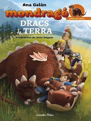cover image of Mondragó. Dracs de Terra