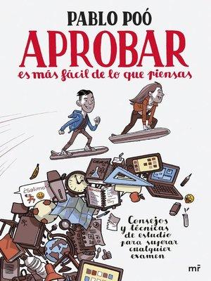 cover image of Aprobar es más fácil de lo que piensas