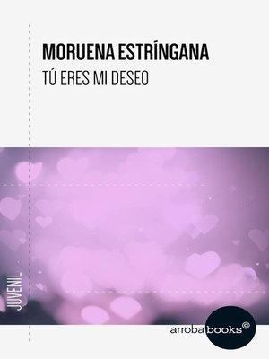 cover image of Tú eres mi deseo