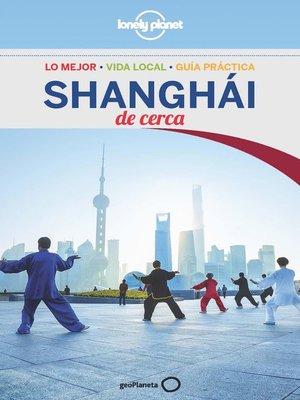 cover image of Shanghái De cerca 2