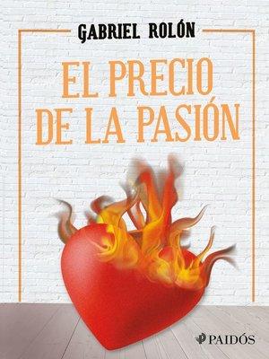 cover image of El precio de la pasión