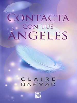 cover image of Contacta con tus ángeles