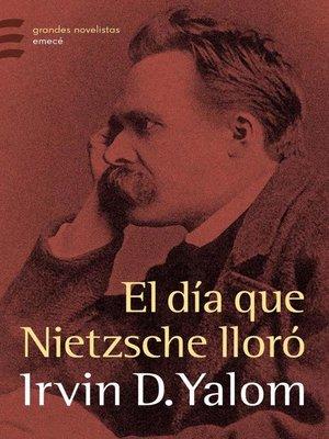 cover image of El día que Nietzsche lloró