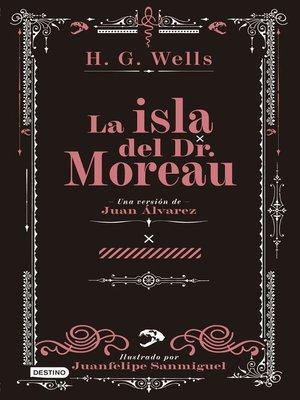 cover image of La isla del Dr. Moreau