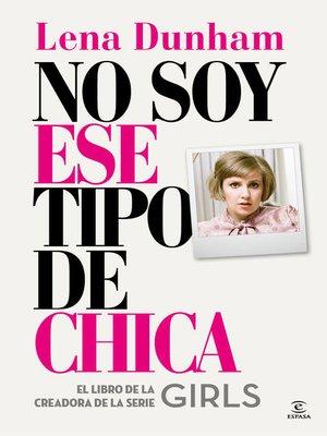 cover image of No soy ese tipo de chica