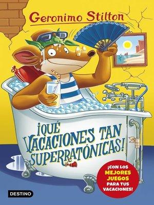 cover image of ¡Qué vacaciones tan superratónicas!