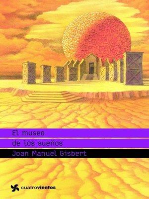 cover image of El museo de los sueños