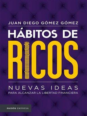 cover image of Hábitos de ricos.