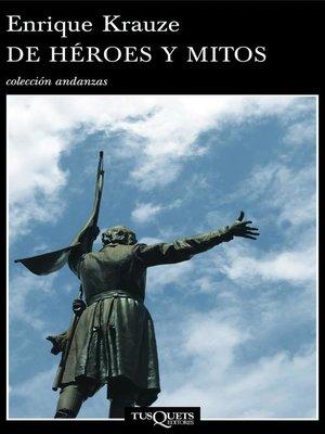 cover image of De héroes y mitos