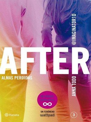 cover image of After. Almas perdidas (Serie After 3) Edición colombiana