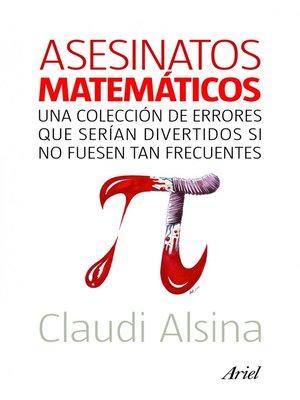 cover image of Asesinatos matemáticos