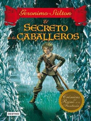 cover image of El secreto de los caballeros