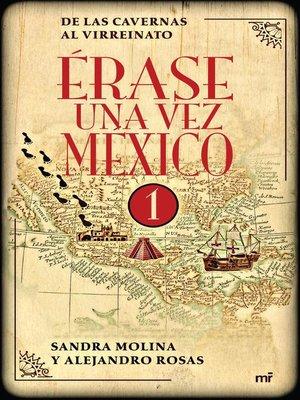 cover image of Érase una vez México 1