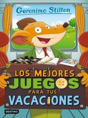 cover image of Los mejores juegos para tus vacaciones