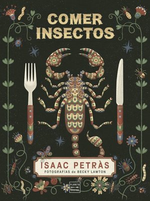 cover image of Comer insectos