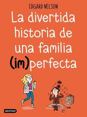cover image of La divertida historia de una familia (im)perfecta