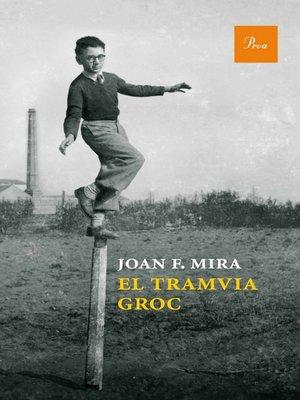 cover image of El tramvia groc