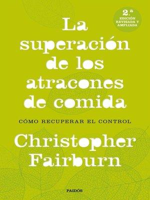 cover image of La superación de los atracones de comida