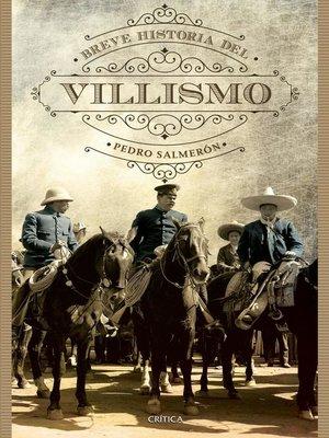 cover image of Breve historia del villismo