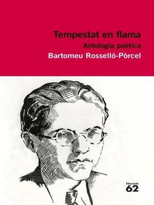 cover image of Tempestat de flama. Antologia poètica