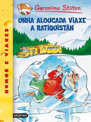 cover image of Unha aloucada viaxe a Ratiquistán