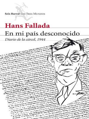 cover image of En mi país desconocido