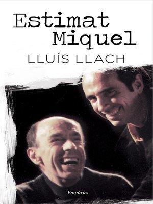 cover image of Estimat Miquel