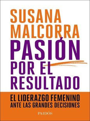 cover image of Pasión por el resultado
