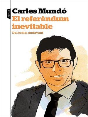cover image of El referèndum inevitable