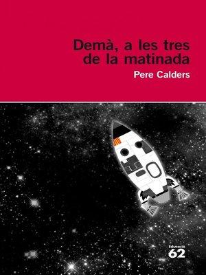 cover image of Demà, a les tres de la matinada