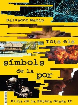 cover image of Tots els símbols de la por